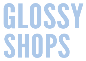 Glossy Shops